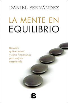 La mente en equilibrio - Daniel Fernández